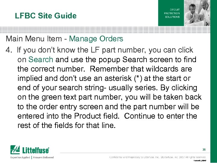 LFBC Site Guide Main Menu Item - Manage Orders 4. If you don't know
