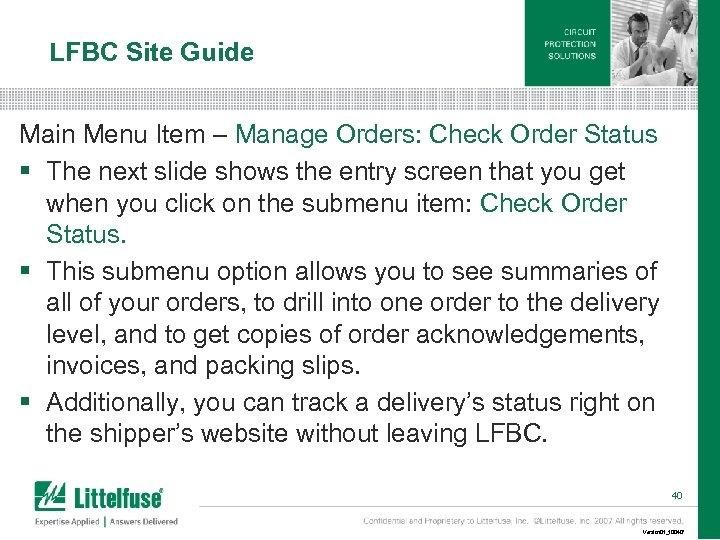 LFBC Site Guide Main Menu Item – Manage Orders: Check Order Status § The