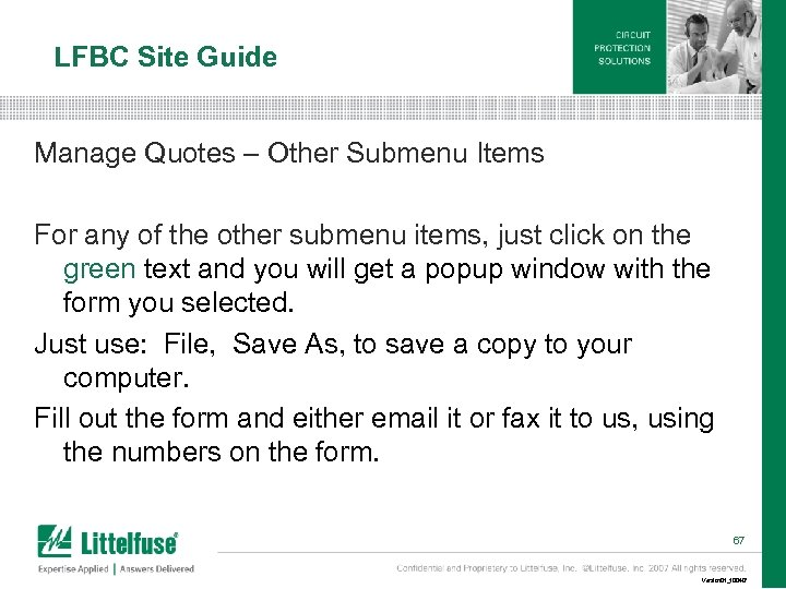 LFBC Site Guide Manage Quotes – Other Submenu Items For any of the other