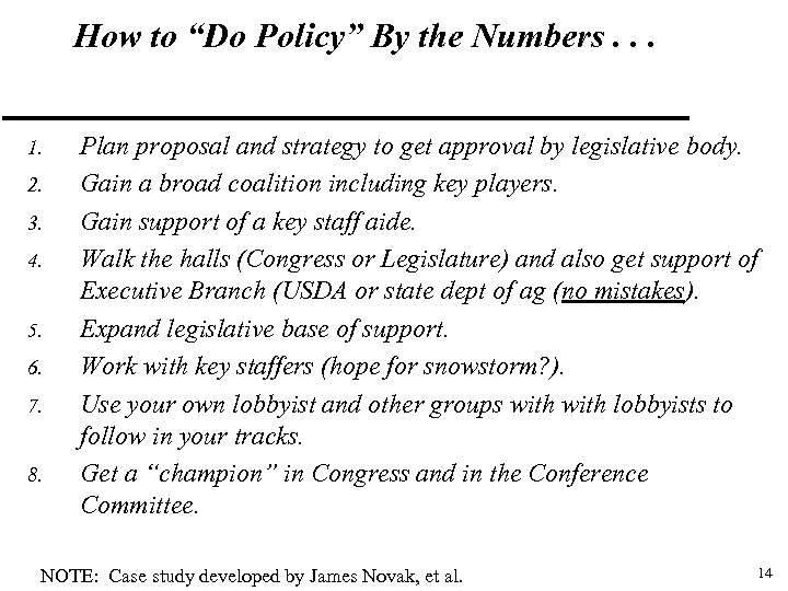 "How to ""Do Policy"" By the Numbers. . . 1. 2. 3. 4. 5."