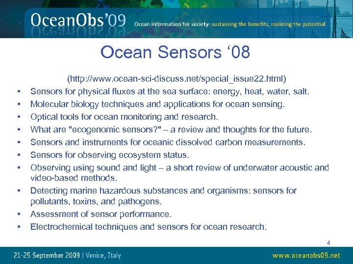 Ocean Sensors ' 08 • • • (http: //www. ocean-sci-discuss. net/special_issue 22. html) Sensors