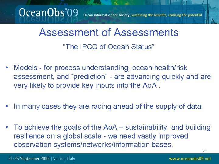 """Assessment of Assessments """"The IPCC of Ocean Status"""" • Models - for process understanding,"""