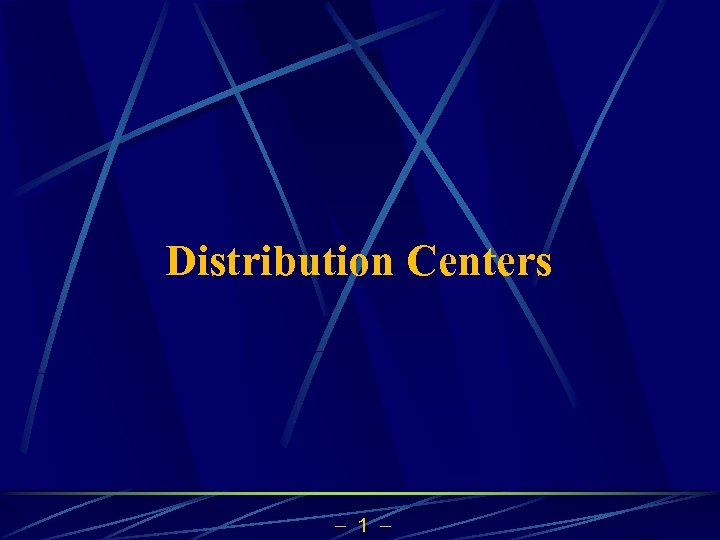 Distribution Centers 1