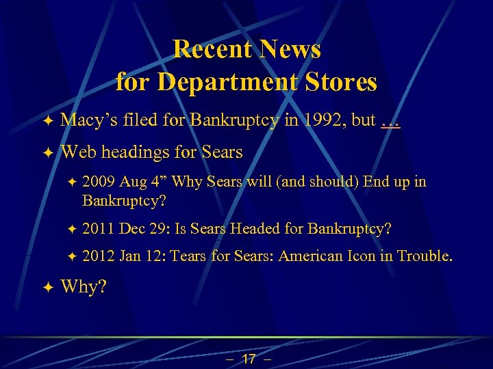 Recent News for Department Stores ö Macy's filed for Bankruptcy in 1992, but …