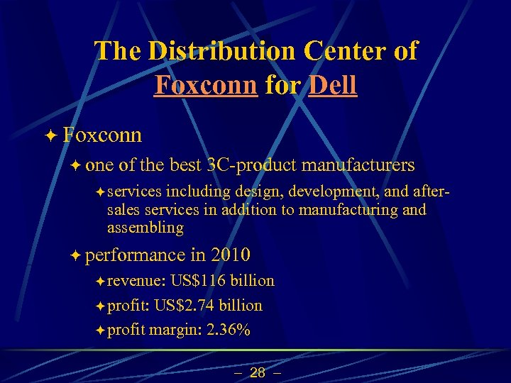 The Distribution Center of Foxconn for Dell ö Foxconn ö one of the best