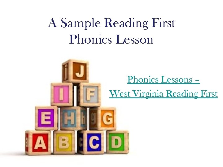 A Sample Reading First Phonics Lessons – West Virginia Reading First