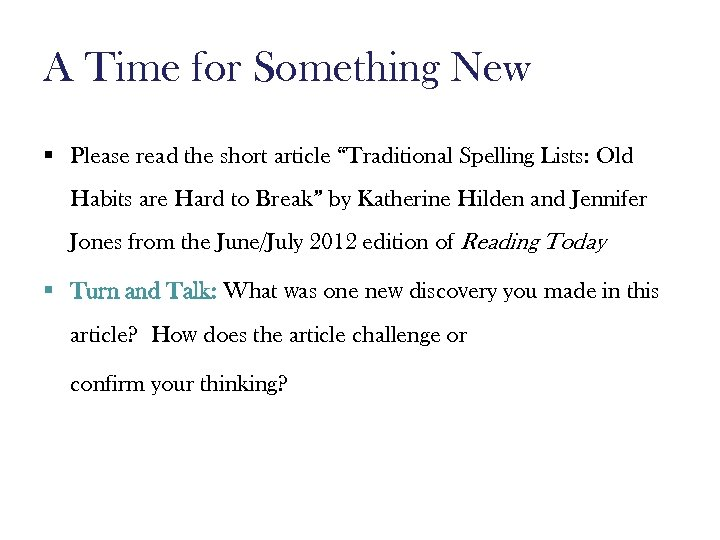 """A Time for Something New § Please read the short article """"Traditional Spelling Lists:"""