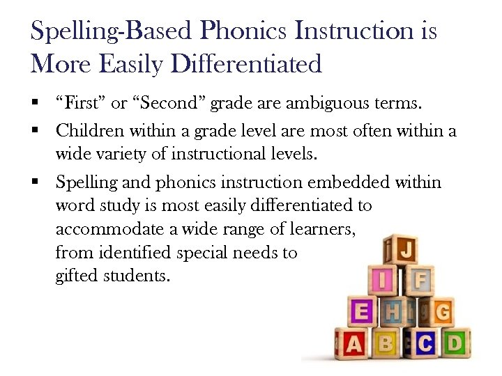 """Spelling-Based Phonics Instruction is More Easily Differentiated § """"First"""" or """"Second"""" grade are ambiguous"""