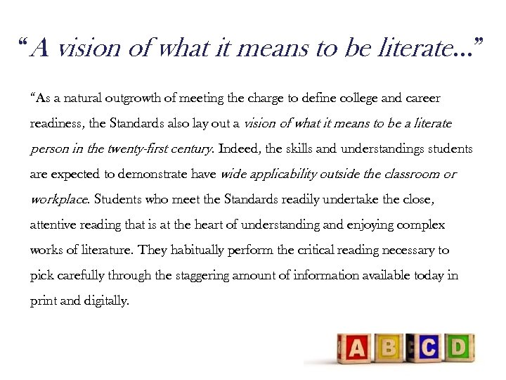 """""""A vision of what it means to be literate…"""" """"As a natural outgrowth of"""