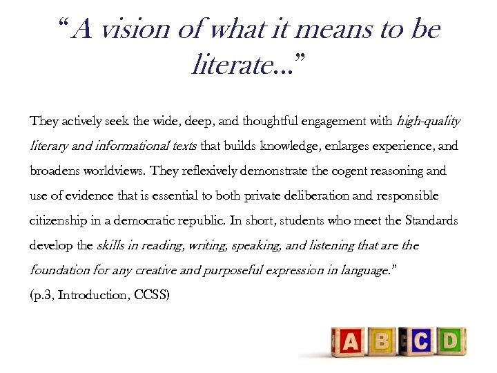 """""""A vision of what it means to be literate…"""" They actively seek the wide,"""