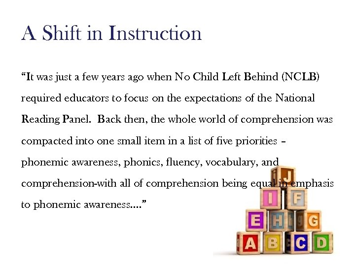 """A Shift in Instruction """"It was just a few years ago when No Child"""