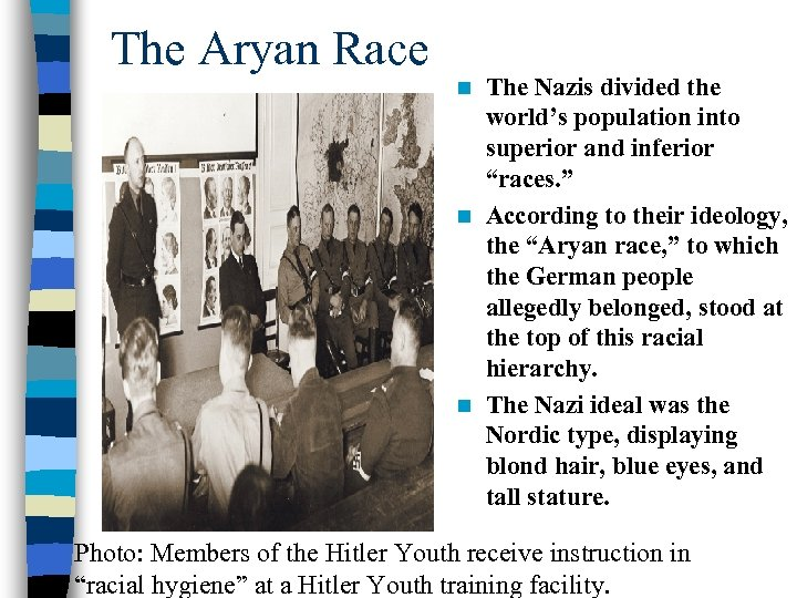 "The Aryan Race The Nazis divided the world's population into superior and inferior ""races."