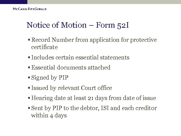 Notice of Motion – Form 52 I § Record Number from application for protective