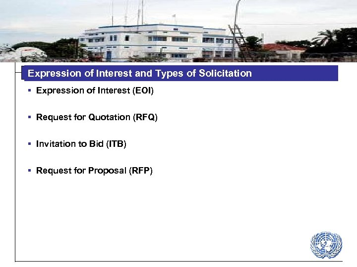 Expression of Interest and Types of Solicitation § Expression of Interest (EOI) § Request
