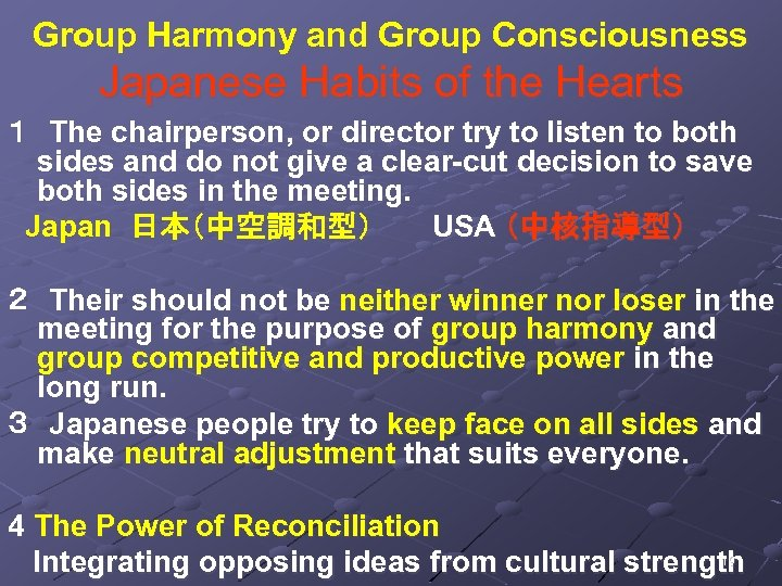 Group Harmony and Group Consciousness Japanese Habits of the Hearts 1 The chairperson, or director