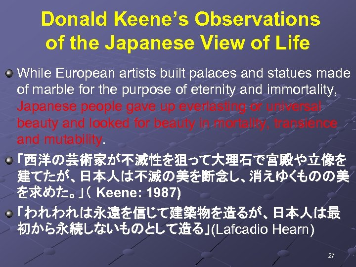 Donald Keene's Observations of the Japanese View of Life While European artists built