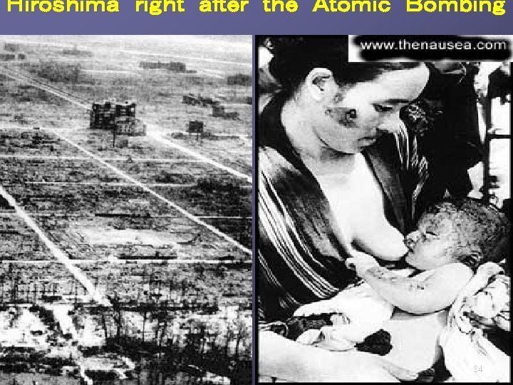 Hiroshima right after the Atomic Bombing   34