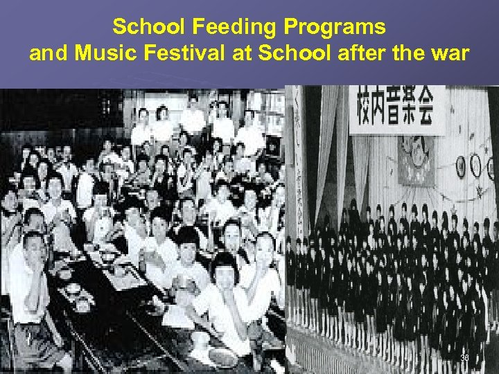 School Feeding Programs and Music Festival at School after the war 36
