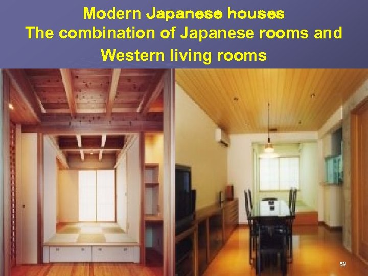 Modern Japanese houses The combination of Japanese rooms and Western living rooms 59