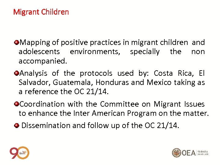 Migrant Children Mapping of positive practices in migrant children and adolescents environments, specially the