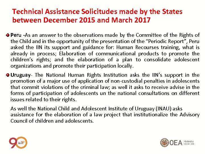 Technical Assistance Solicitudes made by the States between December 2015 and March 2017 Peru