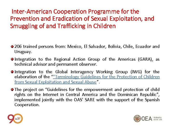 Inter-American Cooperation Programme for the Prevention and Eradication of Sexual Exploitation, and Smuggling of