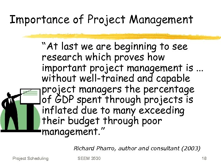 """Importance of Project Management """"At last we are beginning to see research which proves"""