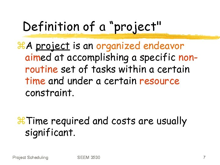"""Definition of a """"project"""