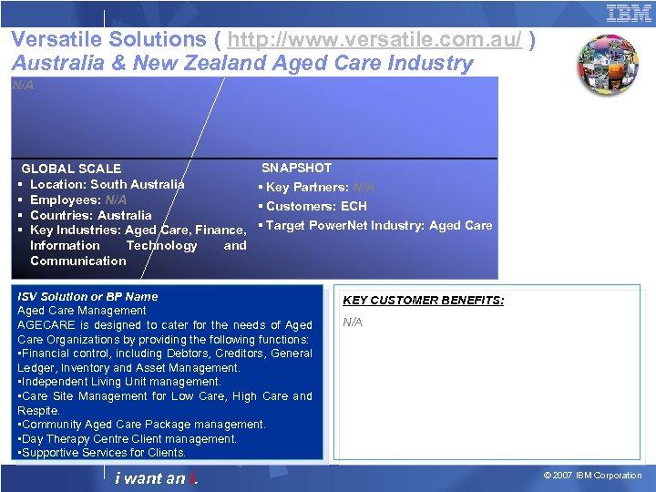 Versatile Solutions ( http: //www. versatile. com. au/ ) Australia & New Zealand Aged
