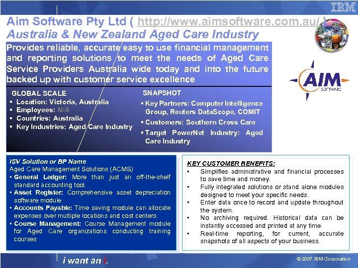 Aim Software Pty Ltd ( http: //www. aimsoftware. com. au/ ) Australia & New