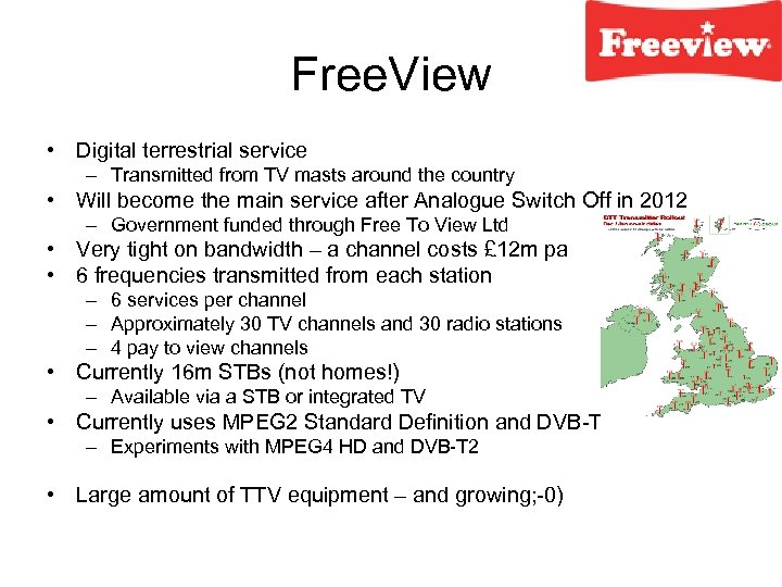 Free. View • Digital terrestrial service – Transmitted from TV masts around the country
