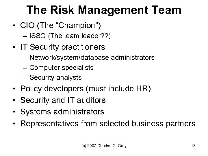 """The Risk Management Team • CIO (The """"Champion"""") – ISSO (The team leader? ?"""