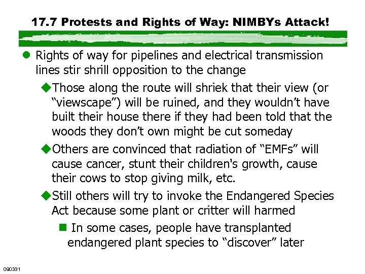17. 7 Protests and Rights of Way: NIMBYs Attack! l Rights of way for