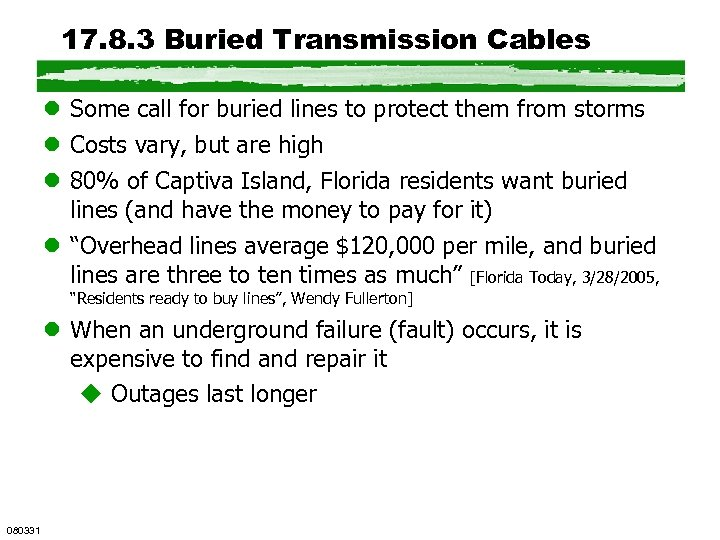 17. 8. 3 Buried Transmission Cables l Some call for buried lines to protect