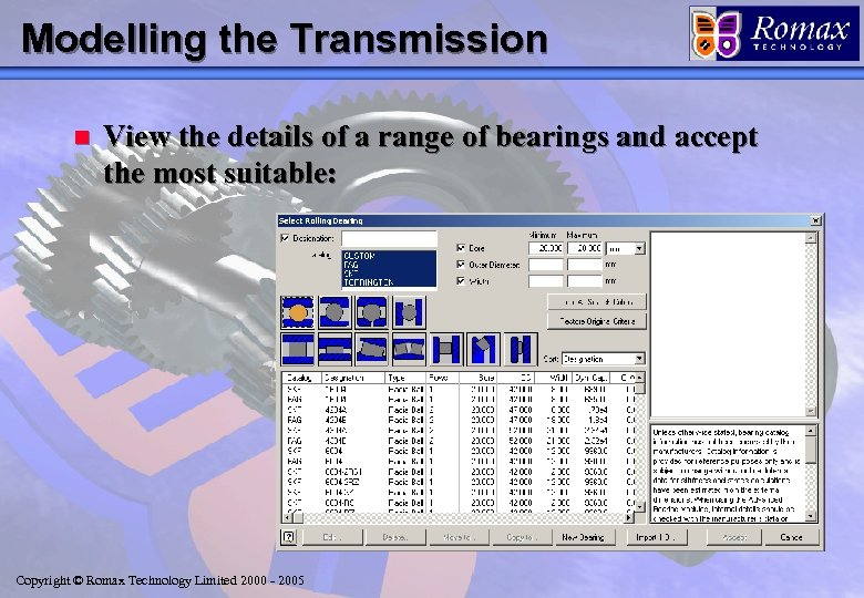 Modelling the Transmission n View the details of a range of bearings and accept