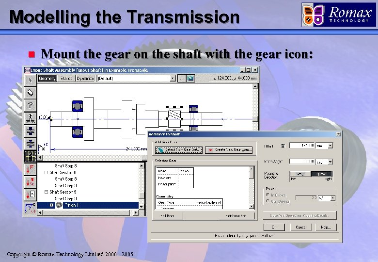 Modelling the Transmission n Mount the gear on the shaft with the gear icon: