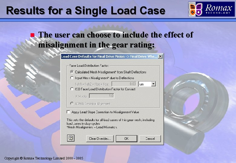 Results for a Single Load Case n The user can choose to include the