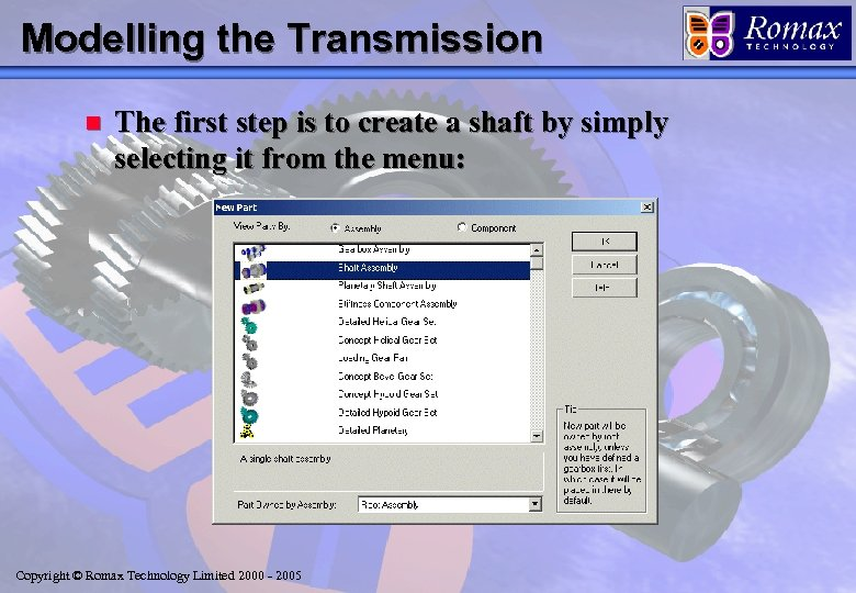 Modelling the Transmission n The first step is to create a shaft by simply