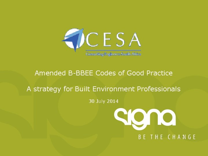 Amended B-BBEE Codes of Good Practice A strategy for Built Environment Professionals 30 July
