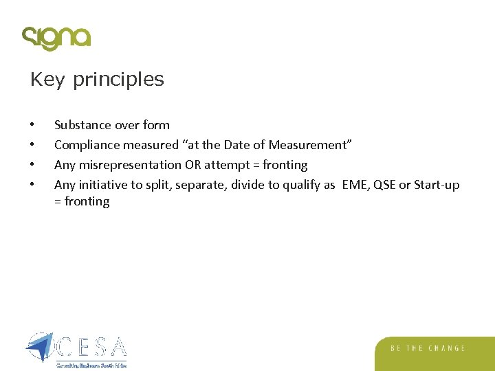 """Key principles • • Substance over form Compliance measured """"at the Date of Measurement"""""""