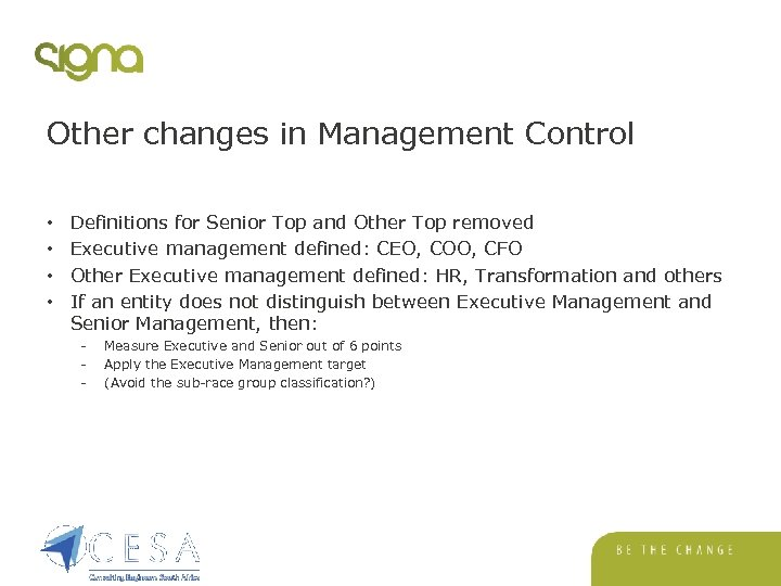 Other changes in Management Control • • Definitions for Senior Top and Other Top