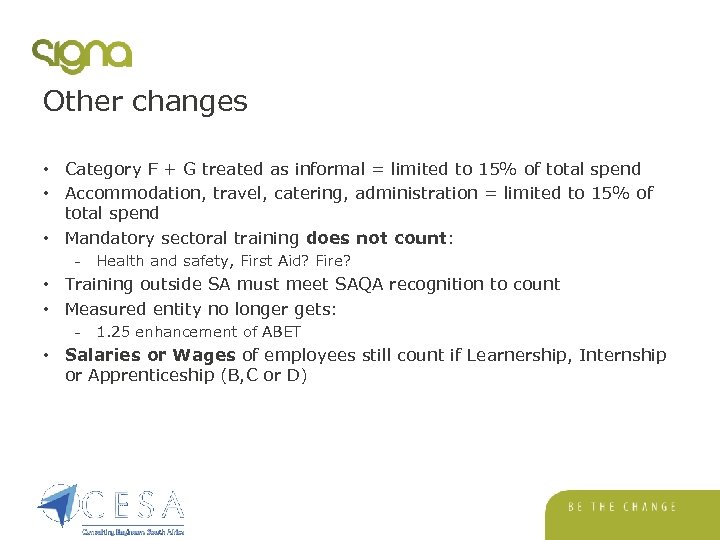 Other changes • Category F + G treated as informal = limited to 15%