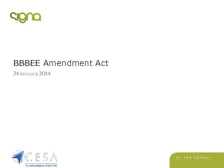 BBBEE Amendment Act 24 January 2014