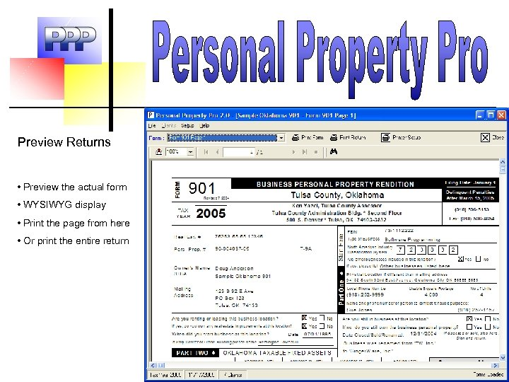 Preview Returns • Preview the actual form • WYSIWYG display • Print the page