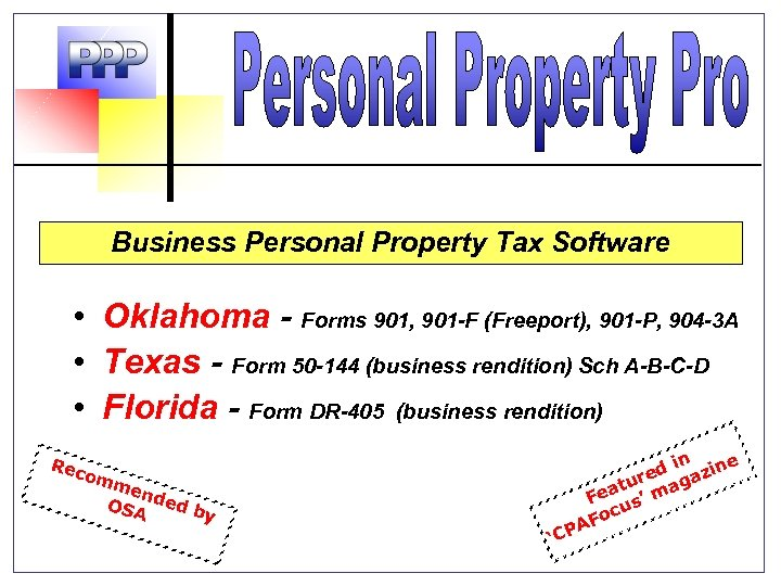 Business Personal Property Tax Software • Oklahoma - Forms 901, 901 -F (Freeport), 901