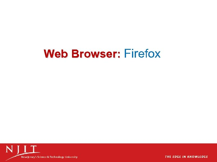 Web Browser: Firefox