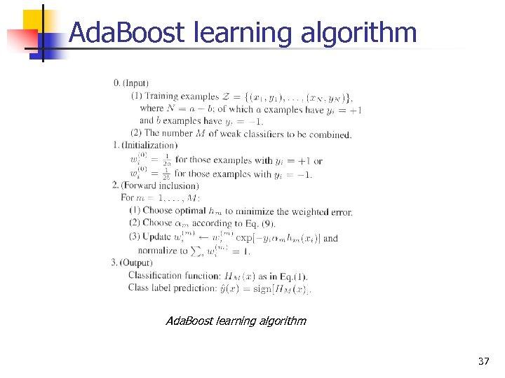 Ada. Boost learning algorithm 37