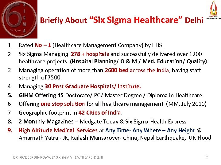 """Briefly About """"Six Sigma Healthcare"""" Delhi 1. Rated No – 1 (Healthcare Management Company)"""