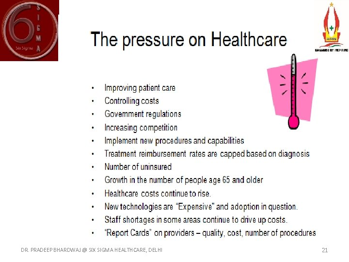 DR. PRADEEP BHARDWAJ @ SIX SIGMA HEALTHCARE, DELHI 21