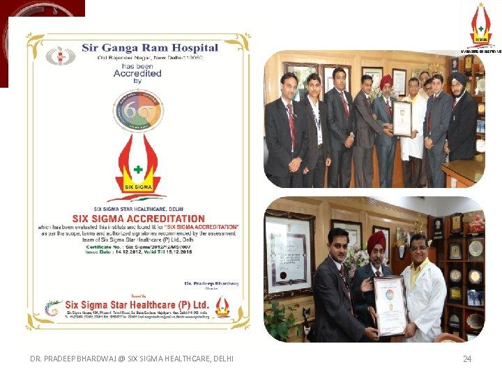 DR. PRADEEP BHARDWAJ @ SIX SIGMA HEALTHCARE, DELHI 24